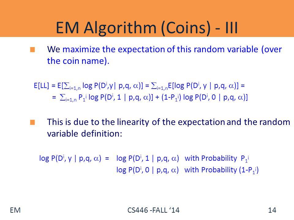 EM Algorithm (Coins) - III