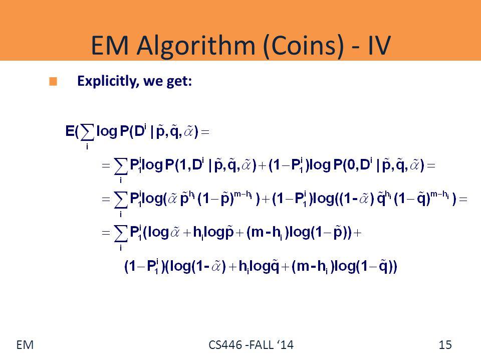 EM Algorithm (Coins) - IV