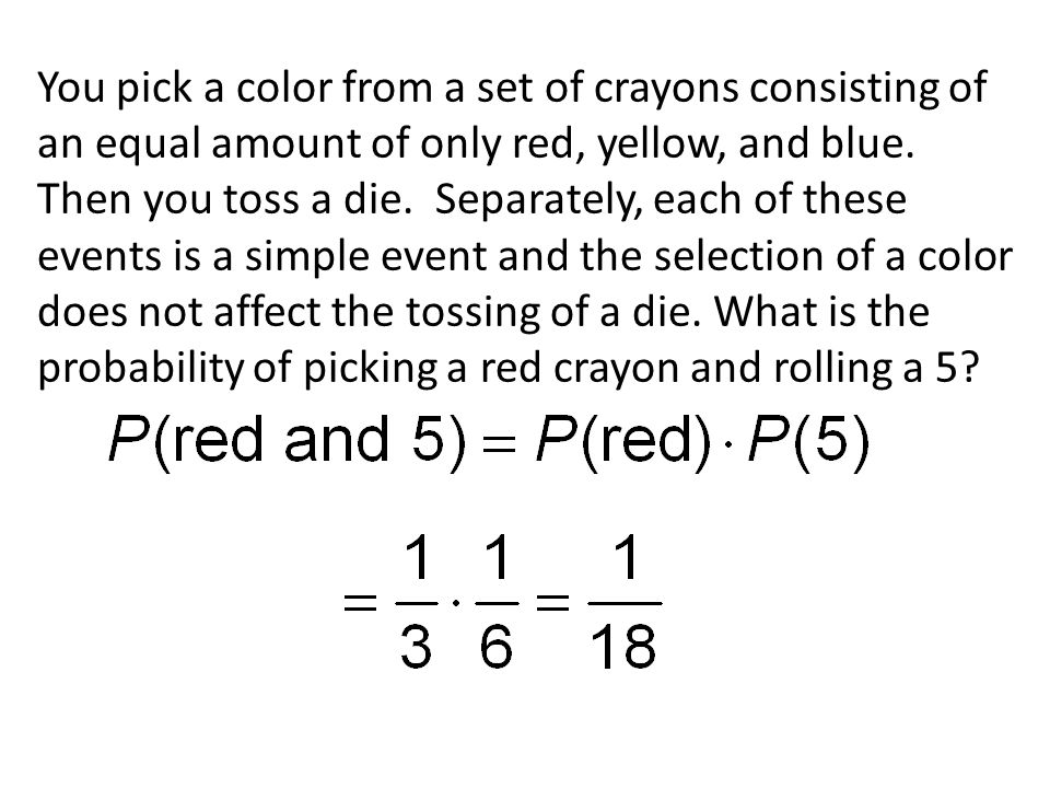 You pick a color from a set of crayons consisting of an equal amount of only red, yellow, and blue.