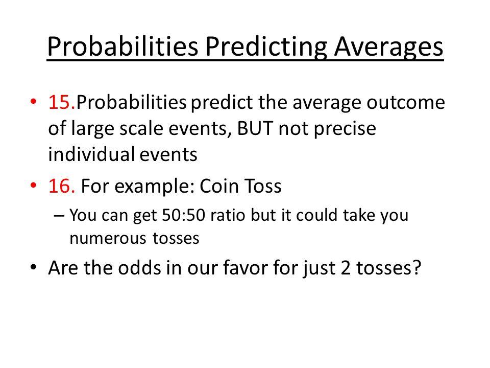 Probabilities Predicting Averages
