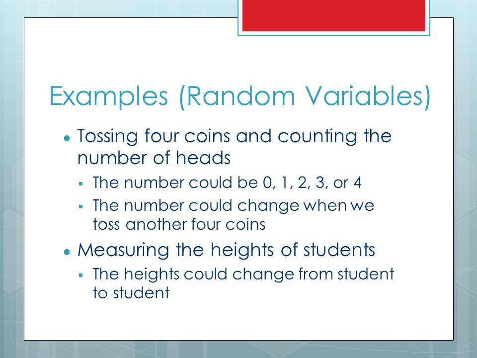 Examples (Random Variables)