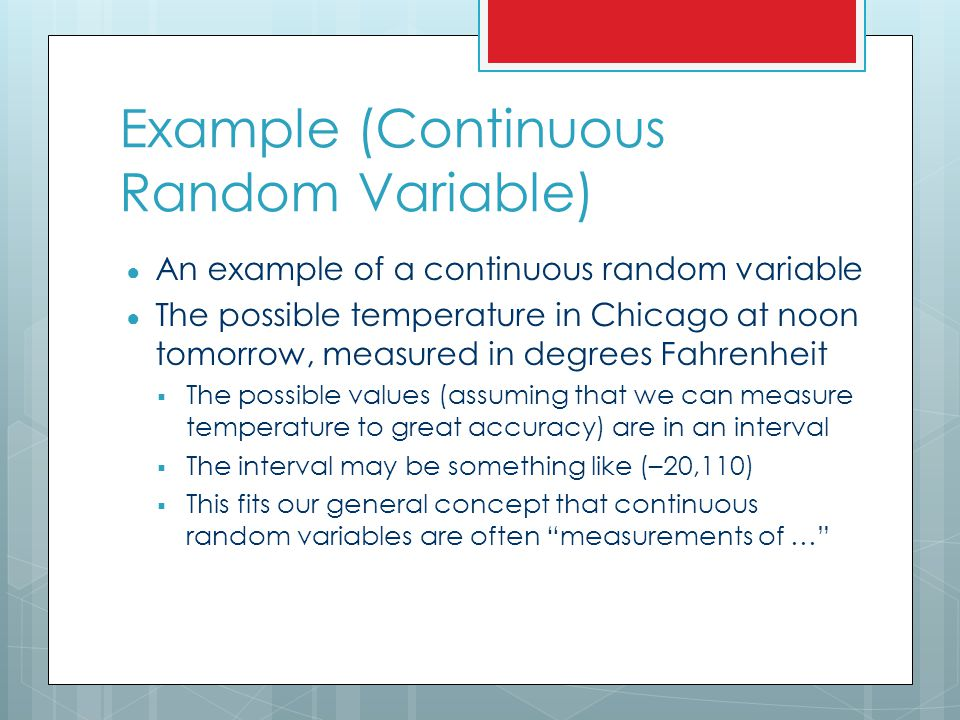 Example (Continuous Random Variable)