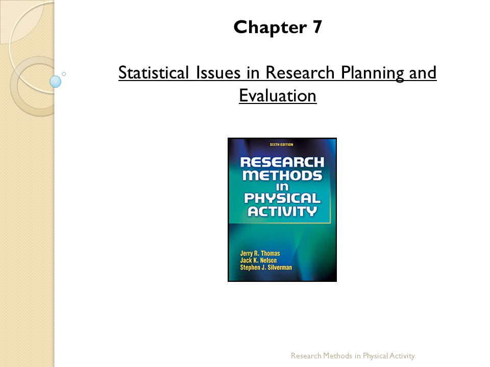 Statistical Issues in Research Planning and Evaluation