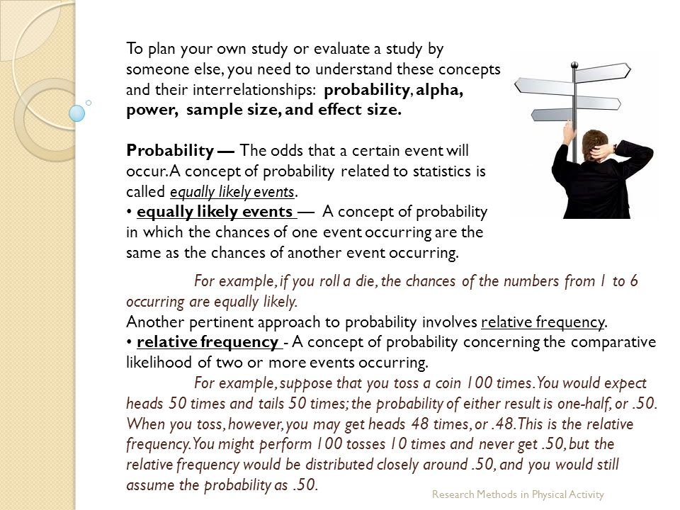Another pertinent approach to probability involves relative frequency.