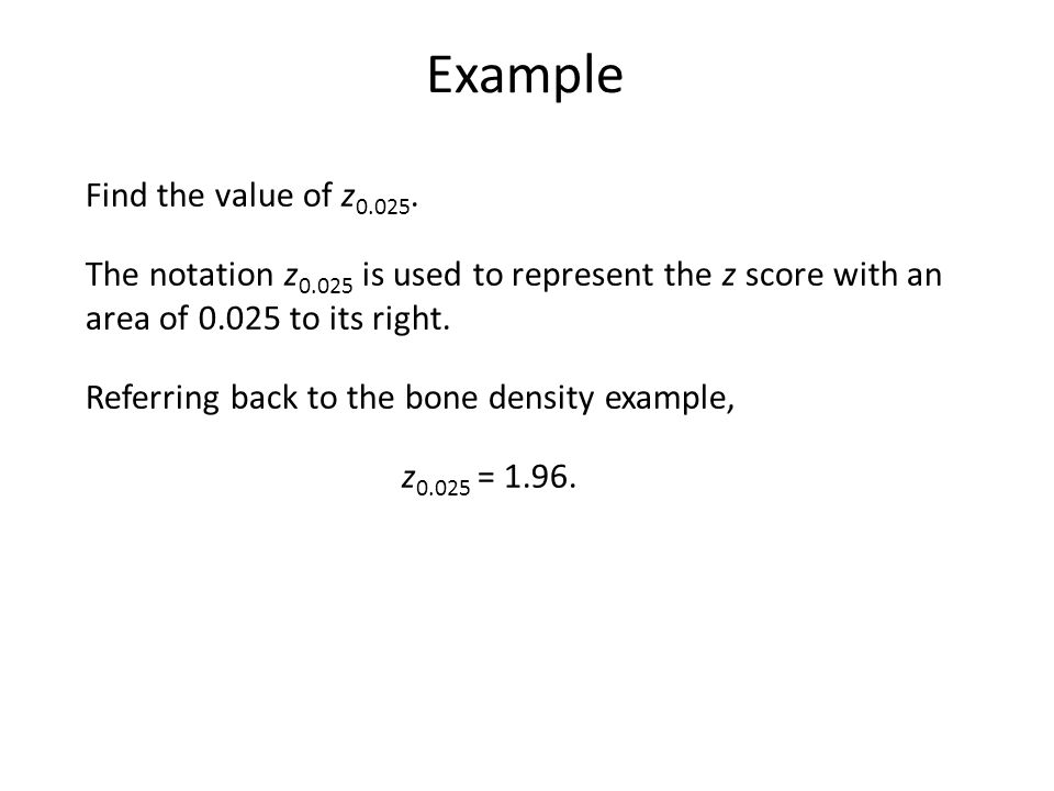 Example Find the value of z0.025.