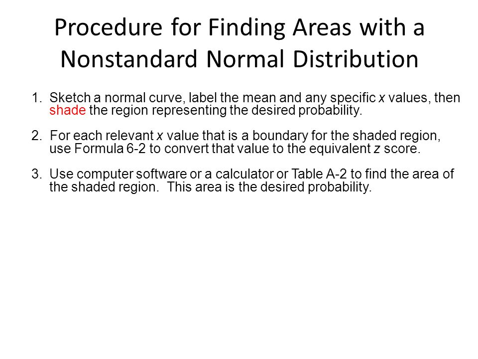 Procedure for Finding Areas with a Nonstandard Normal Distribution