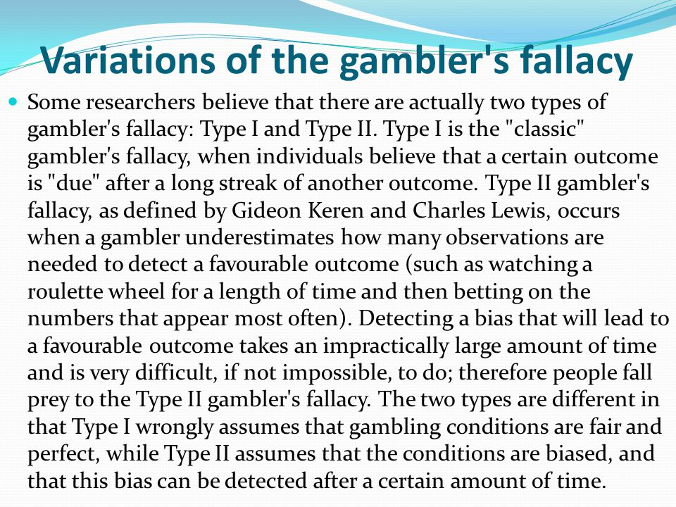 Variations of the gambler s fallacy