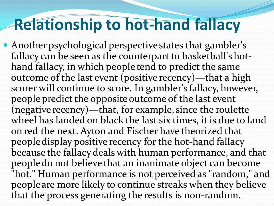 Relationship to hot-hand fallacy