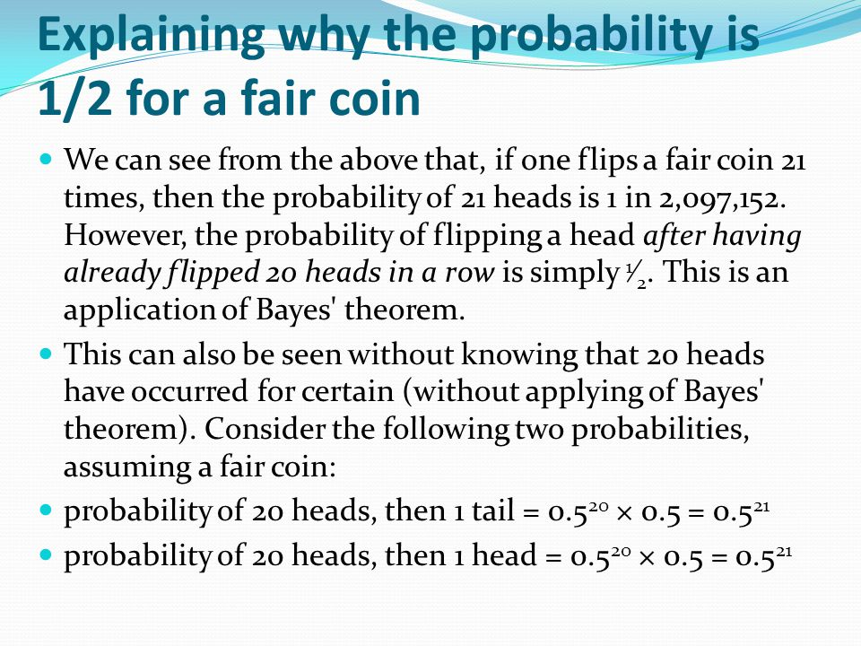 Explaining why the probability is 1/2 for a fair coin