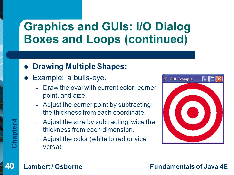 Graphics and GUIs: I/O Dialog Boxes and Loops (continued)