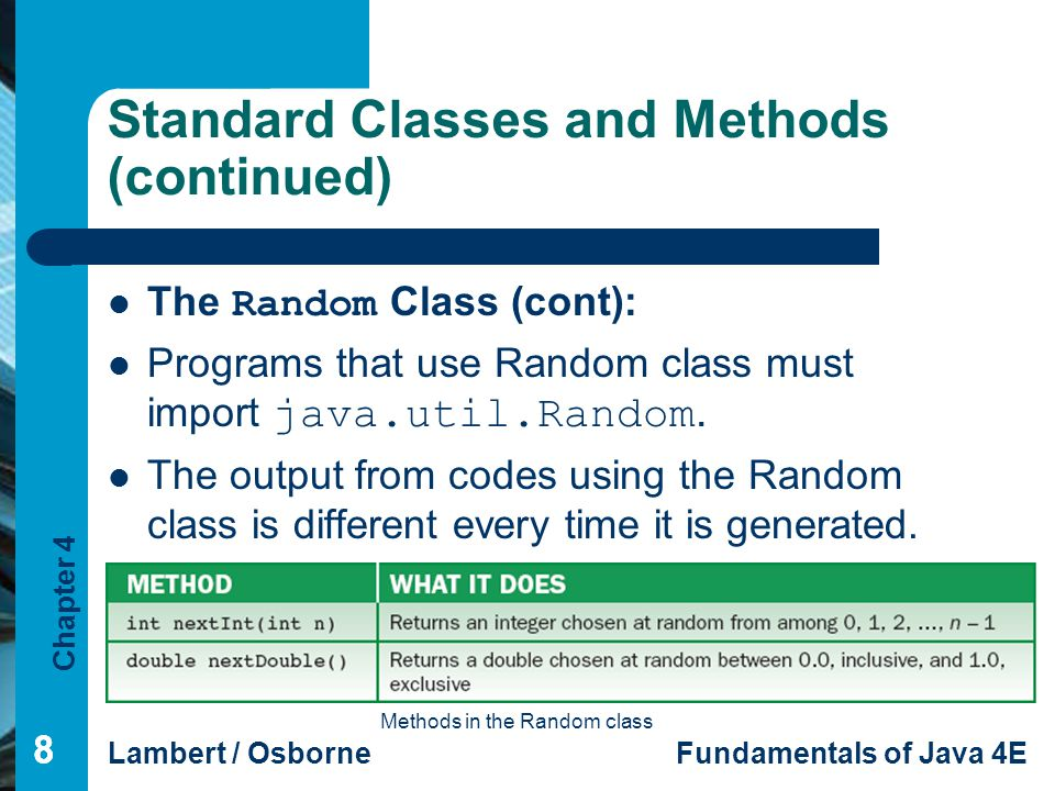 Standard Classes and Methods (continued)
