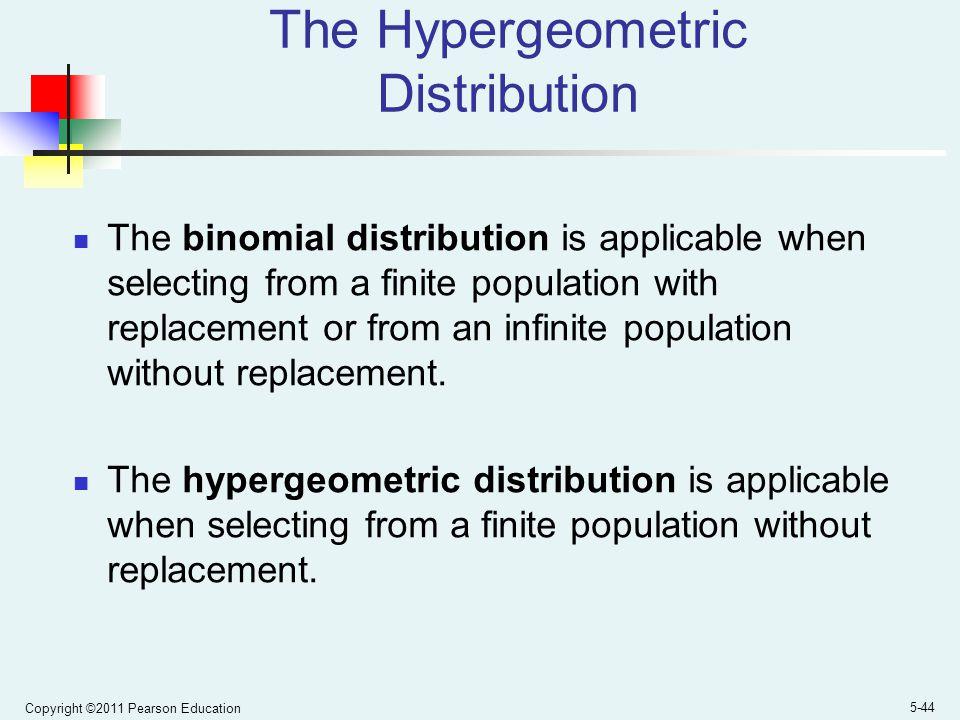 The Hypergeometric Distribution