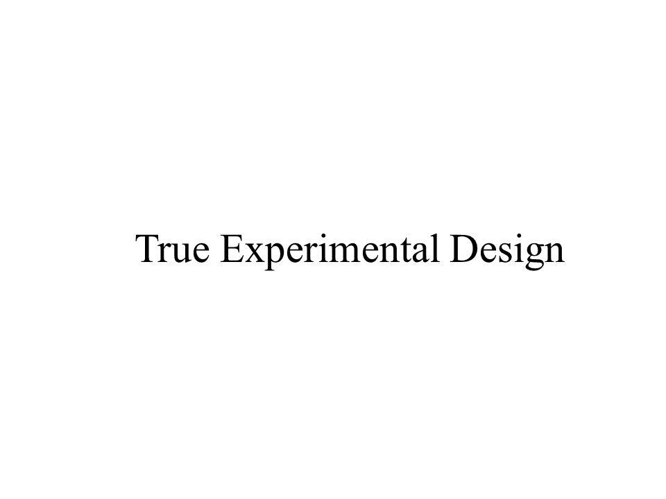 True Experimental Design