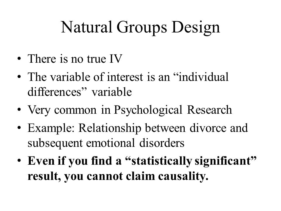 Natural Groups Design There is no true IV
