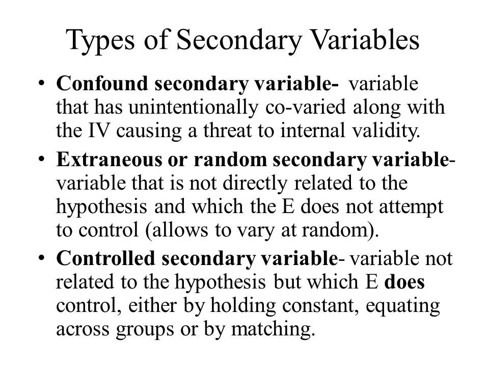 Types of Secondary Variables