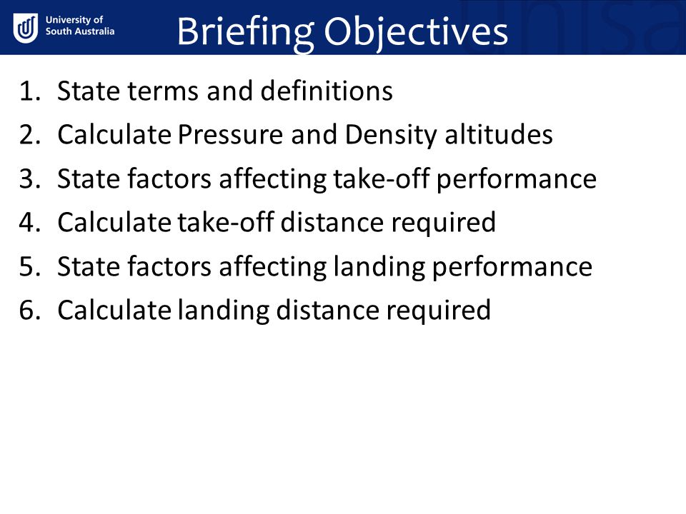 Briefing Objectives State terms and definitions