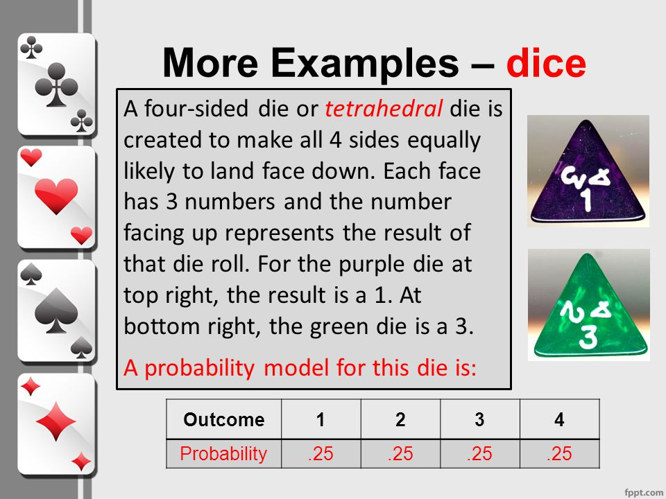 More Examples – dice