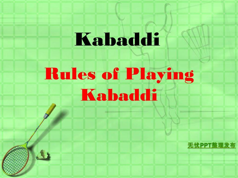 Rules of Playing Kabaddi