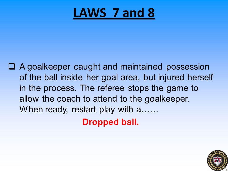 LAWS 7 and 8