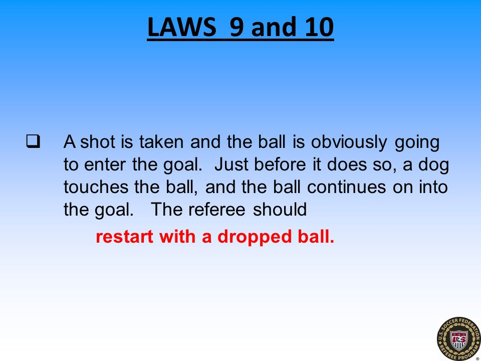 LAWS 9 and 10