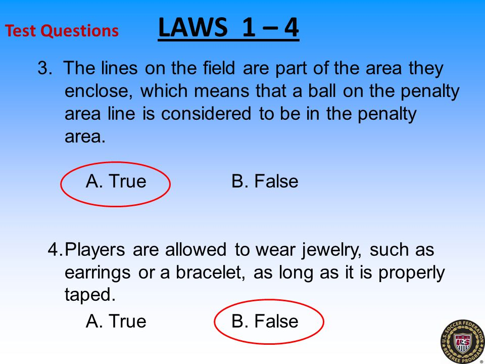 Test Questions LAWS 1 – 4