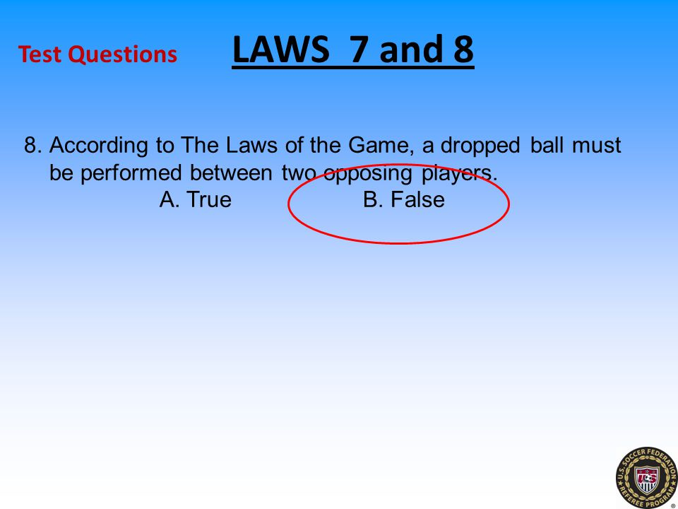 Test Questions LAWS 7 and 8