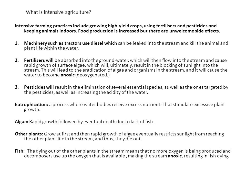 What is intensive agriculture