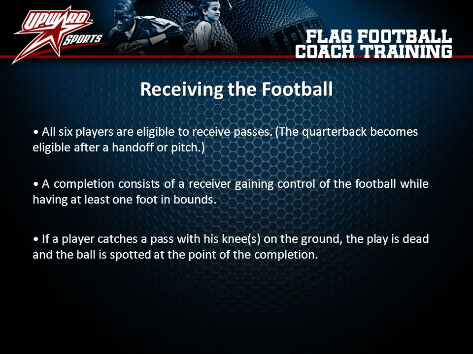 Receiving the Football