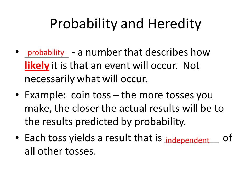 Probability and Heredity