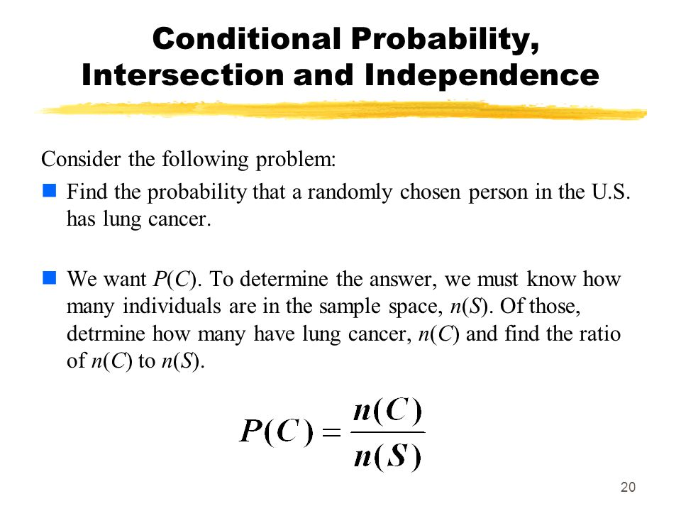 Conditional Probability, Intersection and Independence