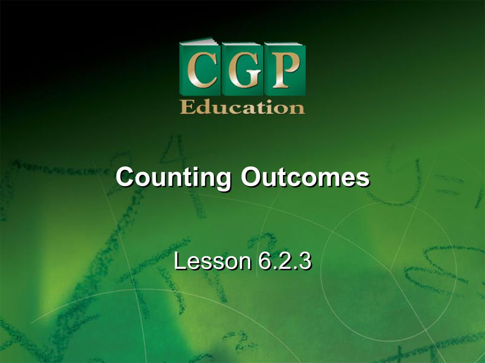 Counting Outcomes Lesson 6.2.3