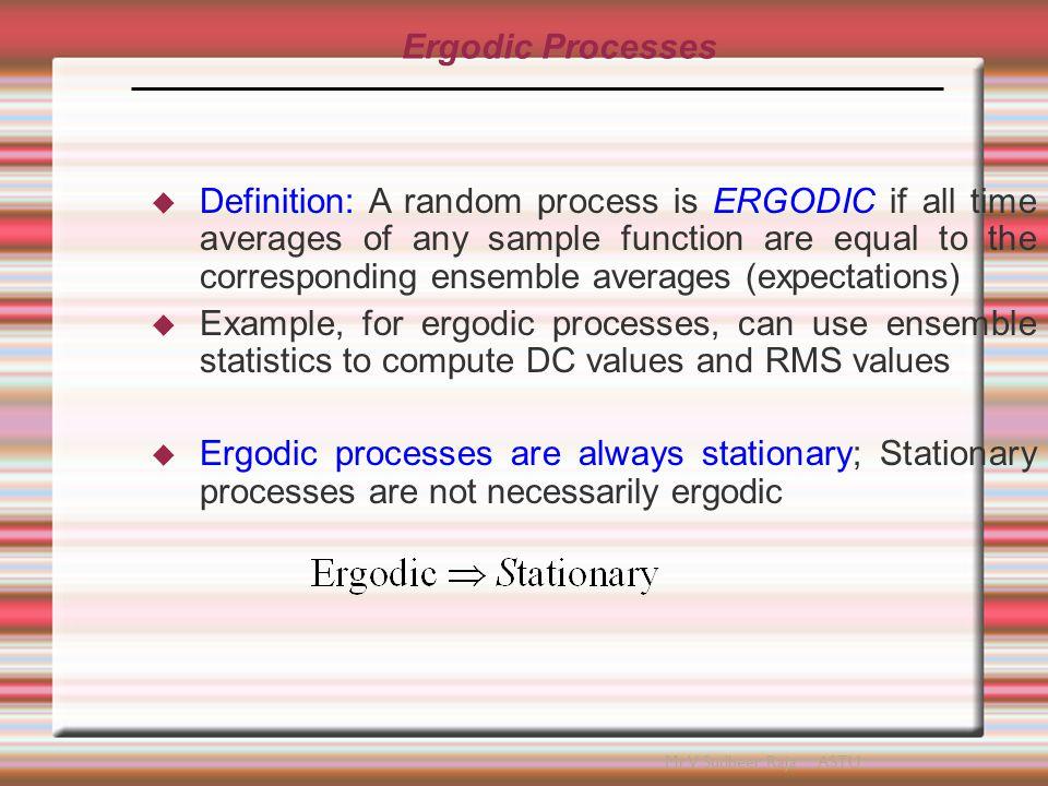 Ergodic Processes