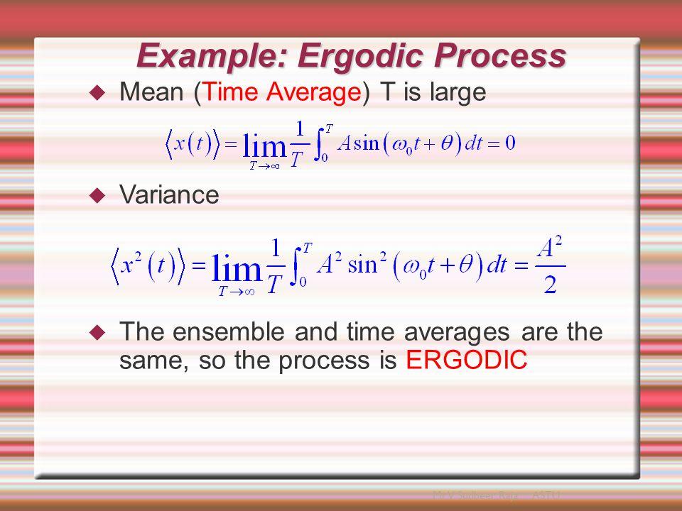 Example: Ergodic Process