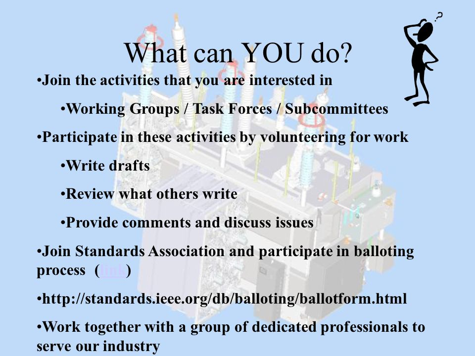 What can YOU do Join the activities that you are interested in