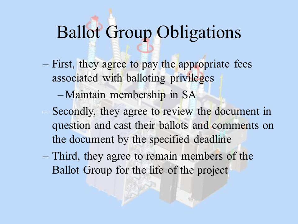 Ballot Group Obligations
