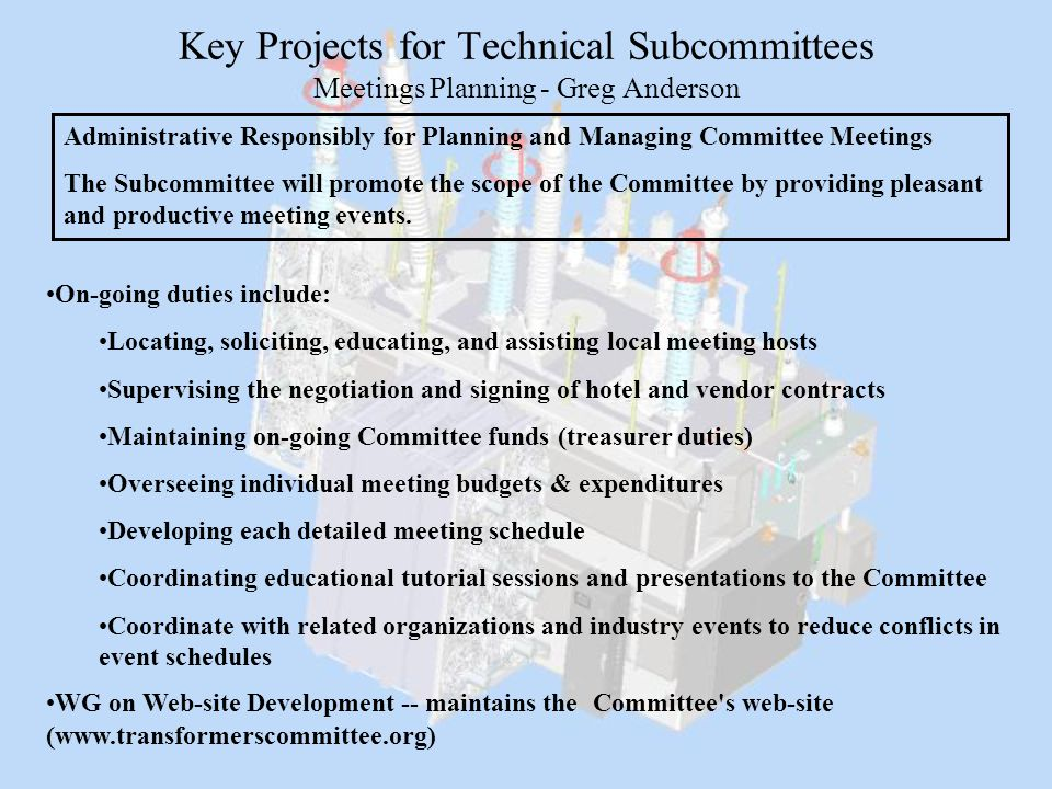 Key Projects for Technical Subcommittees Meetings Planning - Greg Anderson