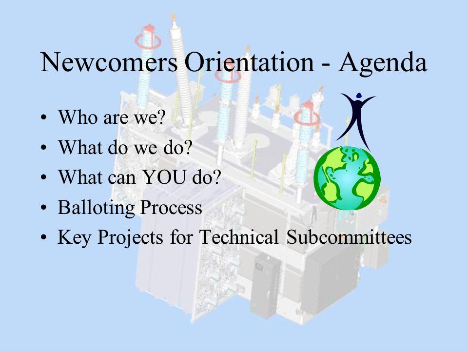 Newcomers Orientation - Agenda