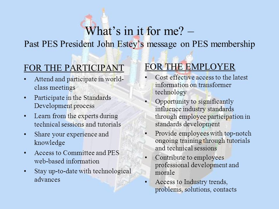 What's in it for me – Past PES President John Estey's message on PES membership