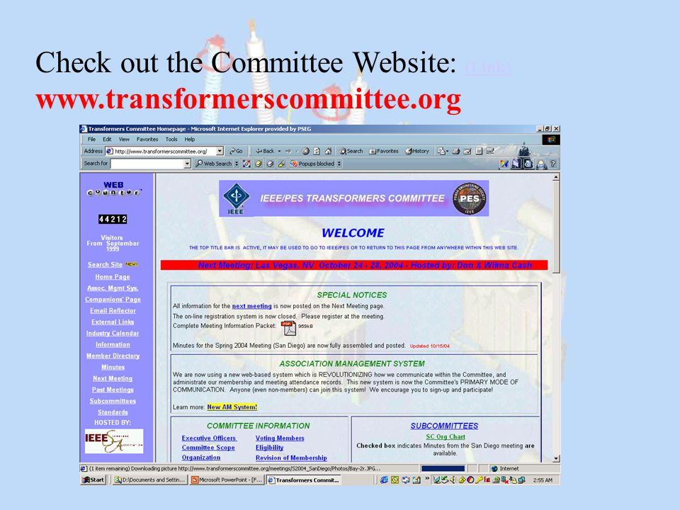 Check out the Committee Website: (Link) www.transformerscommittee.org