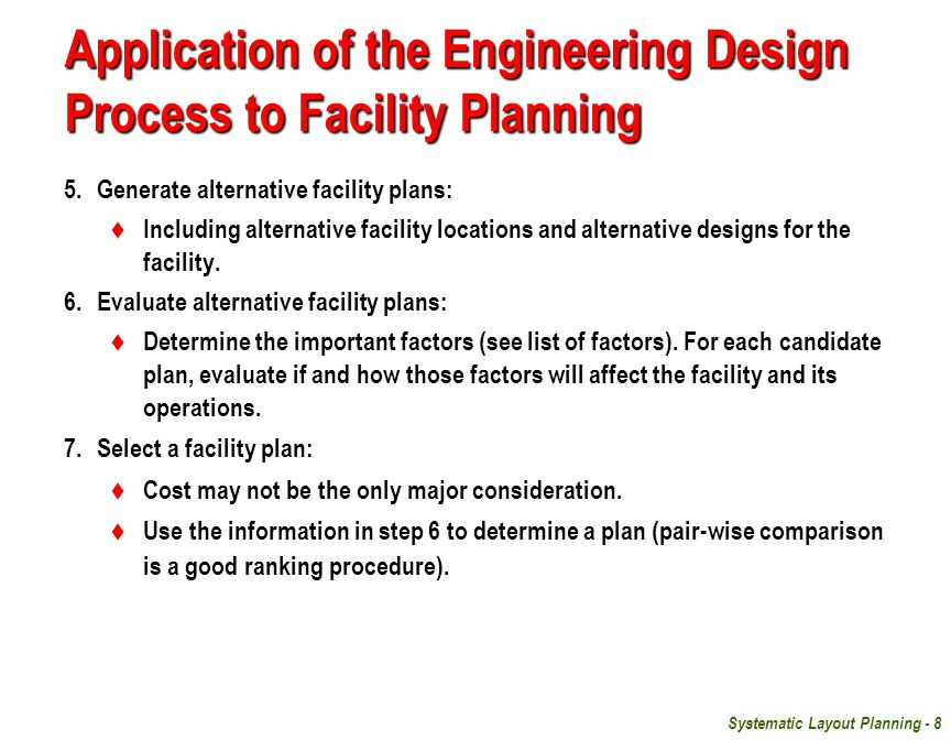 Application of the Engineering Design Process to Facility Planning