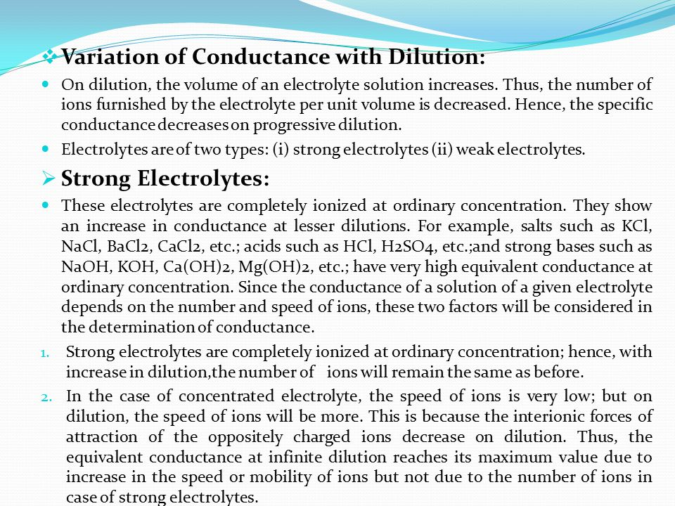 Variation of Conductance with Dilution: