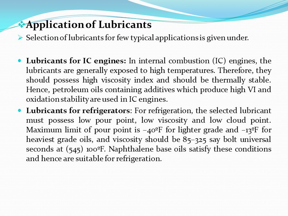 Application of Lubricants