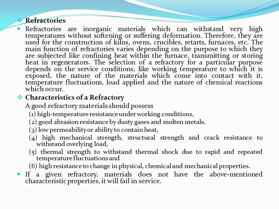 Characteristics of a Refractory