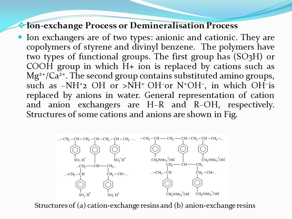 Ion-exchange Process or Demineralisation Process