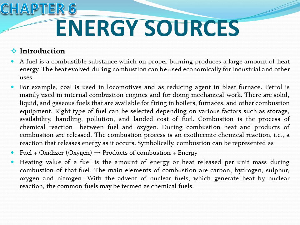 ENERGY SOURCES CHAPTER 6 Introduction