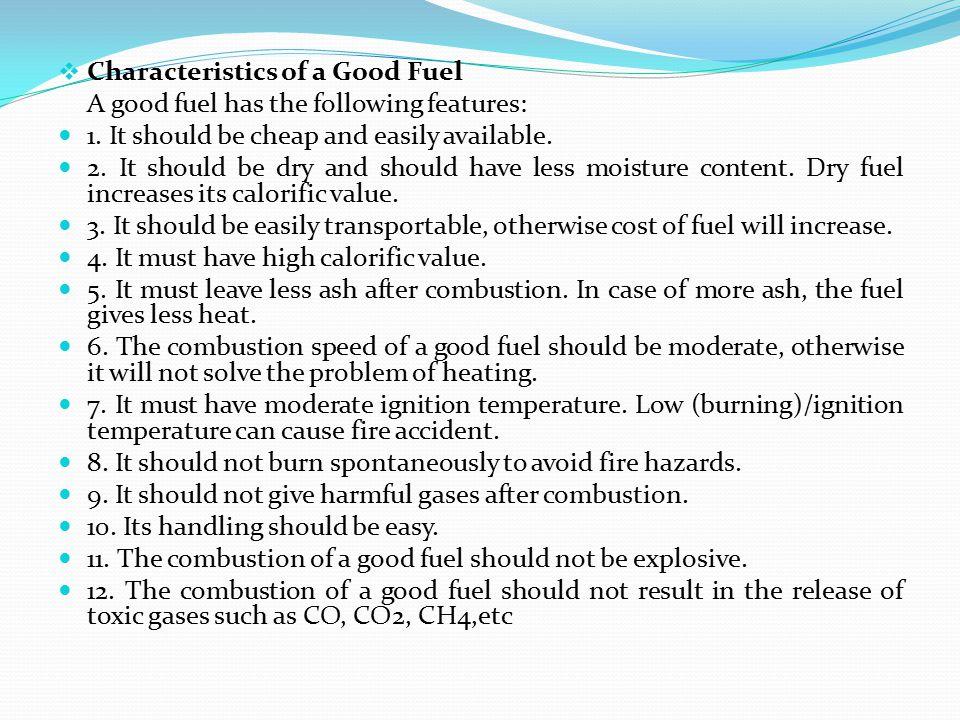 Characteristics of a Good Fuel