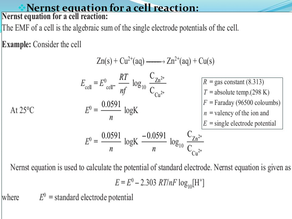 Nernst equation for a cell reaction: