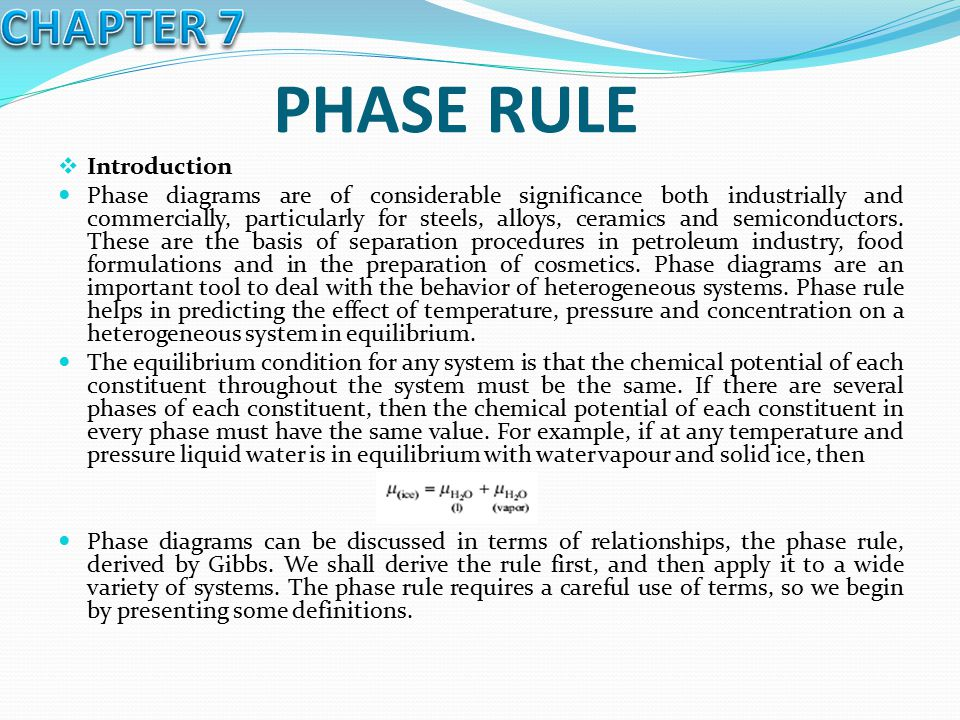 PHASE RULE CHAPTER 7 Introduction