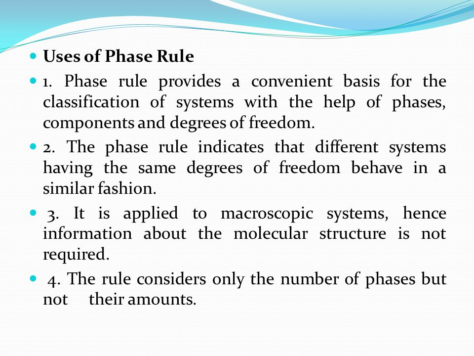 Uses of Phase Rule