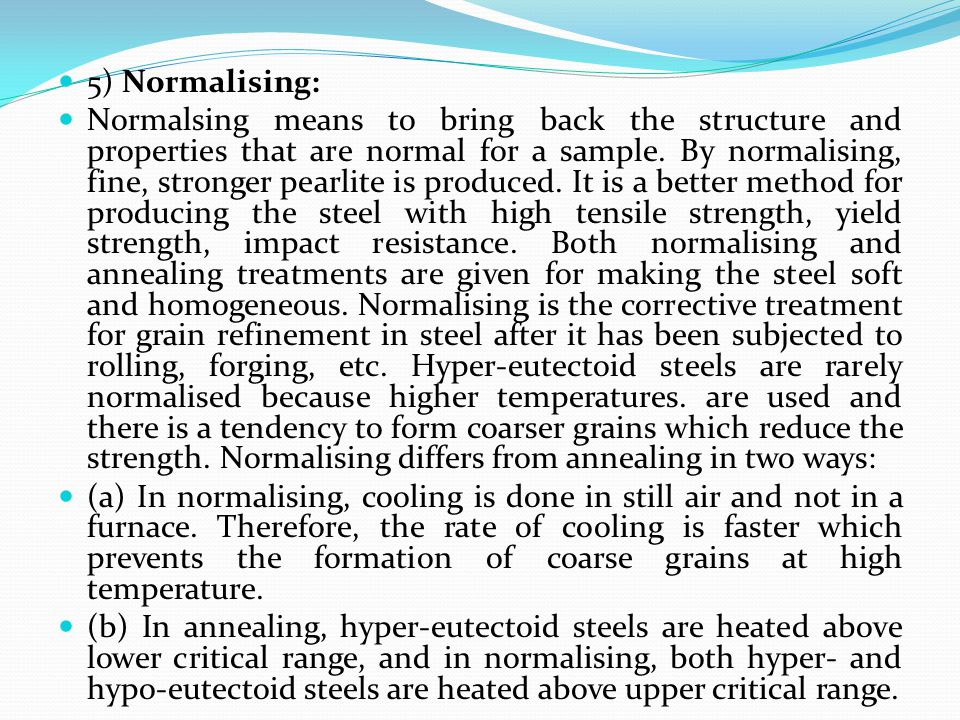 5) Normalising: